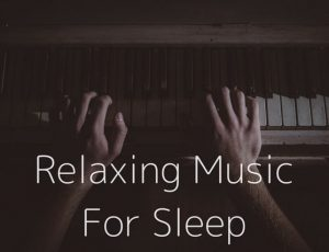 photo of a piano in the night with the words 'relaxing music for sleep' written on it