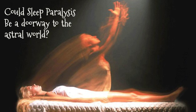 astral projection - one of the rarer sleep paralysis stories