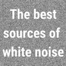 image saying source of white noise