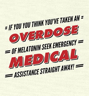 seek help if you take a melatonin overdose
