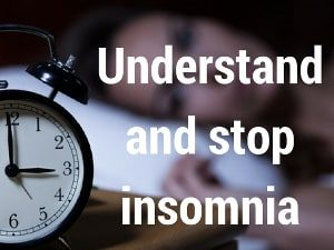 "photo of a bedroom with the words ""understand and stop insomnia"""