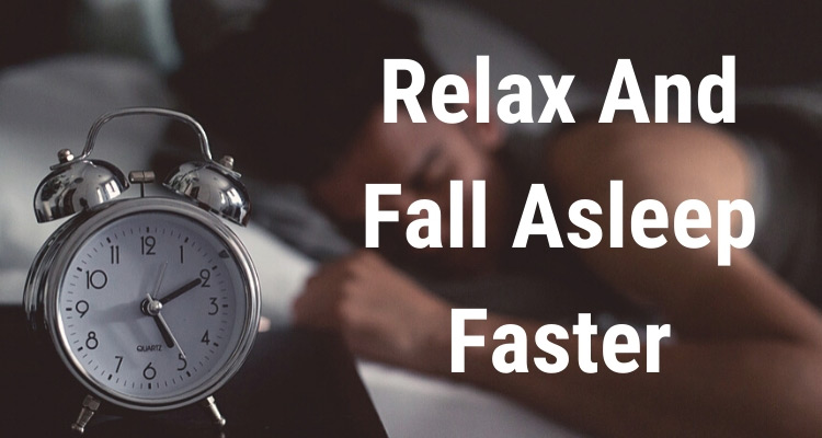 """photo of a man sleeping, with the words """"relax and fall asleep faster"""""""